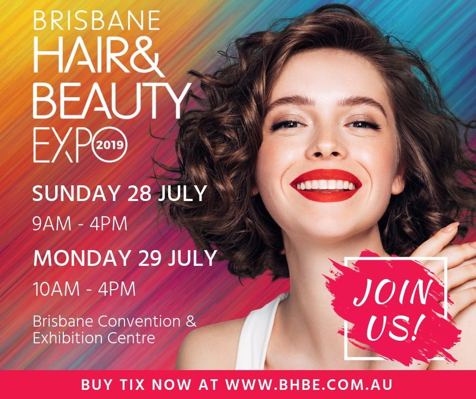 Brisbane Hair and Beauty Expo 2019 - Here Is What to Expect